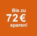 Jetzt bis zu 72 € sparen!